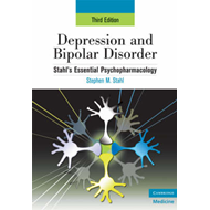 Depression and Bipolar Disorder: Stahl's Essential Psychopharmacology, 3rd Edition (BOK)