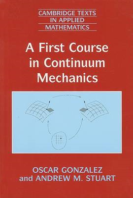 First Course in Continuum Mechanics (BOK)