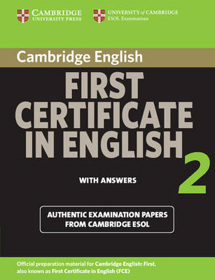 Cambridge First Certificate in English 2 for Updated Exam Student's Book with Answers: Official Exam (BOK)
