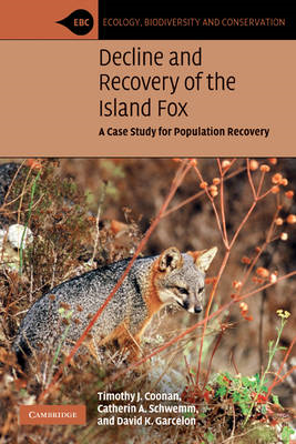 Decline and Recovery of the Island Fox: A Case Study for Population Recovery (BOK)