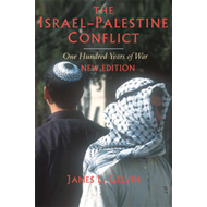The Israel-Palestine Conflict: One Hundred Years of War (BOK)