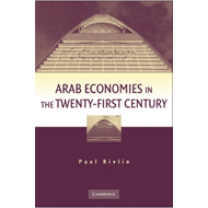 Arab Economies in the Twenty-first Century (BOK)