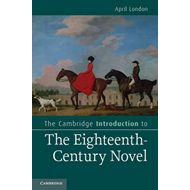 Cambridge Introduction to the Eighteenth-Century Novel (BOK)