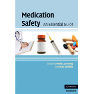 Medication Safety: An Essential Guide (BOK)