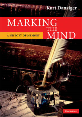 Marking the Mind: A History of Memory (BOK)