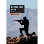 Ethics and War: An Introduction (BOK)