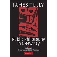 Public Philosophy in a New Key: Volume 1, Democracy and Civi (BOK)