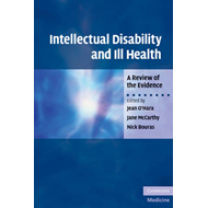Intellectual Disability and Ill Health: A Review of the Evidence (BOK)