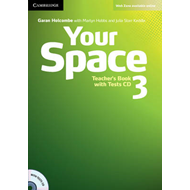 Your Space Level 3 Teacher's Book with Tests CD (BOK)