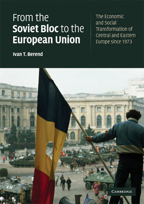 From the Soviet Bloc to the European Union: The Economic and Social Transformation of Central and Ea (BOK)