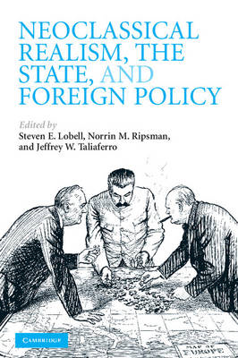 Neoclassical Realism, the State, and Foreign Policy (BOK)
