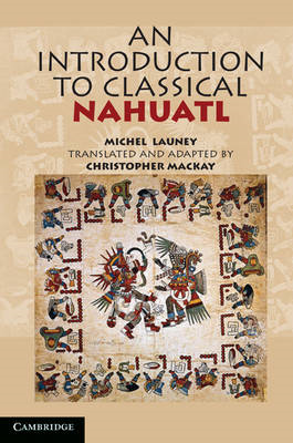 Introduction to Classical Nahuatl (BOK)