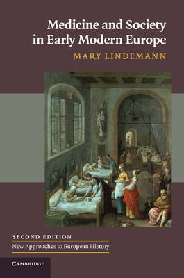 Medicine and Society in Early Modern Europe (BOK)
