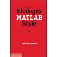 Elements of MATLAB Style (BOK)