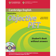 Objective PET Student's Book without Answers with CD-ROM (BOK)