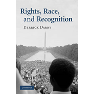 Rights, Race, and Recognition (BOK)