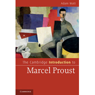 The Cambridge Introduction to Marcel Proust (BOK)