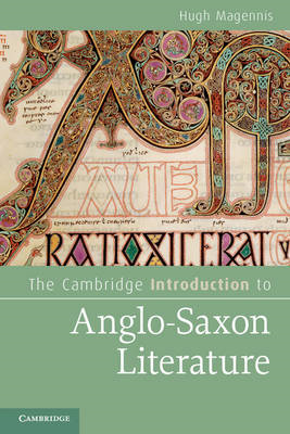 Cambridge Introduction to Anglo-Saxon Literature (BOK)
