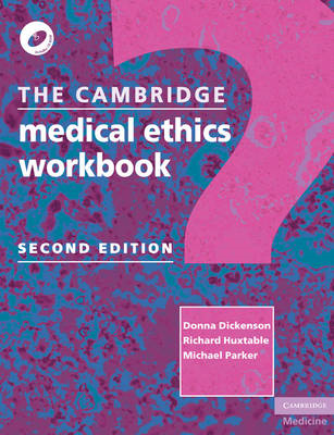 The Cambridge Medical Ethics Workbook (BOK)