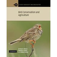 Bird Conservation and Agriculture: The Bird Life of Farmland, Grassland and Heathland (BOK)