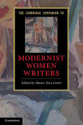 Cambridge Companion to Modernist Women Writers (BOK)
