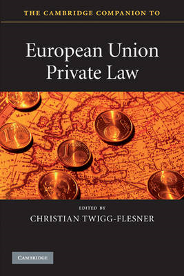 Cambridge Companion to European Union Private Law (BOK)
