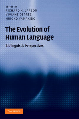 The Evolution of Human Language: Biolinguistic Perspectives (BOK)