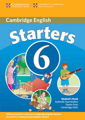 Cambridge Young Learners English Tests 6 Starters Student's (BOK)