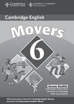 Cambridge Young Learners English Tests 6 Movers Answer Booklet: Examination Papers from University o (BOK)