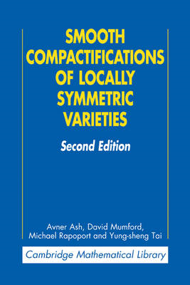 Smooth Compactifications of Locally Symmetric Varieties (BOK)