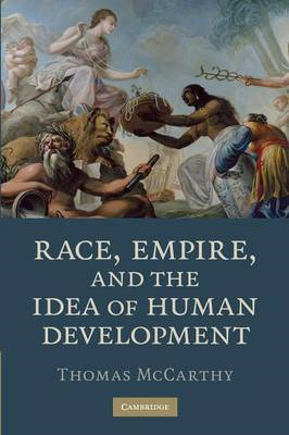 Race, Empire, and the Idea of Human Development (BOK)
