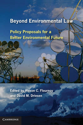 Beyond Environmental Law: Policy Proposals for a Better Environmental Future (BOK)