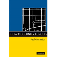 How Modernity Forgets (BOK)