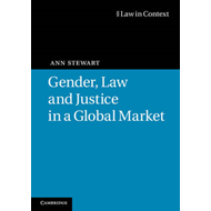 Gender, Law and Justice in a Global Market (BOK)