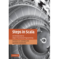 Steps in Scala: An Introduction to Object-Functional Programming (BOK)