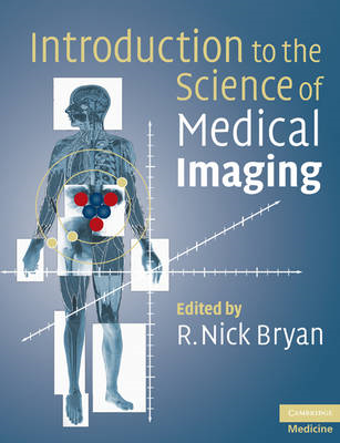 Introduction to the Science of Medical Imaging (BOK)