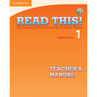 Read This! Level 1 Teacher's Manual with Audio CD: Fascinating Stories from the Content Areas: Level (BOK)