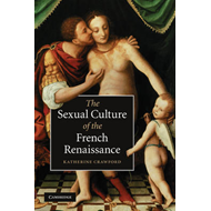 The Sexual Culture of the French Renaissance (BOK)