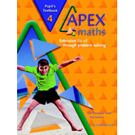 Apex Maths 4 Pupil's Textbook: Extension for all through Problem Solving (BOK)