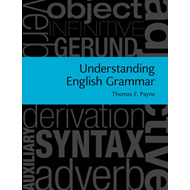 Understanding English Grammar: A Linguistic Introduction (BOK)