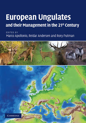 European Ungulates and Their Management in the 21st Century (BOK)