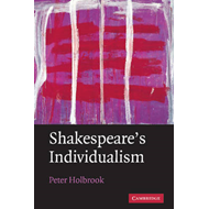 Shakespeare's Individualism (BOK)