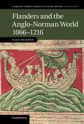 Flanders and the Anglo-Norman World, 1066-1216 (BOK)