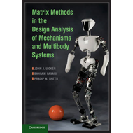 Matrix Methods in the Design Analysis of Mechanisms and Multibody Systems (BOK)
