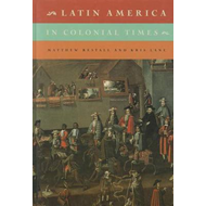 Latin America in Colonial Times: Volume 1 (BOK)