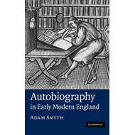 Autobiography in Early Modern England (BOK)
