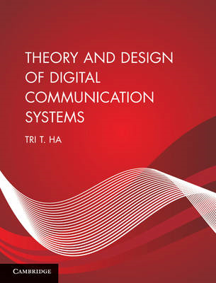 Theory and Design of Digital Communication Systems (BOK)