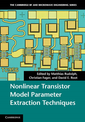 Nonlinear Transistor Model Parameter Extraction Techniques (BOK)