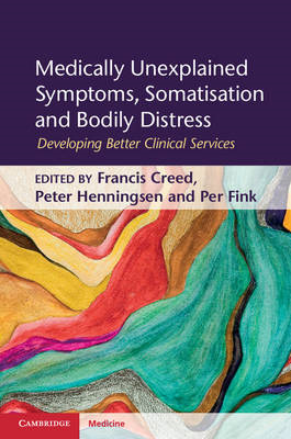 Medically Unexplained Symptoms, Somatisation and Bodily Distress: Developing Better Clinical Service (BOK)