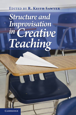 Structure and Improvisation in Creative Teaching (BOK)